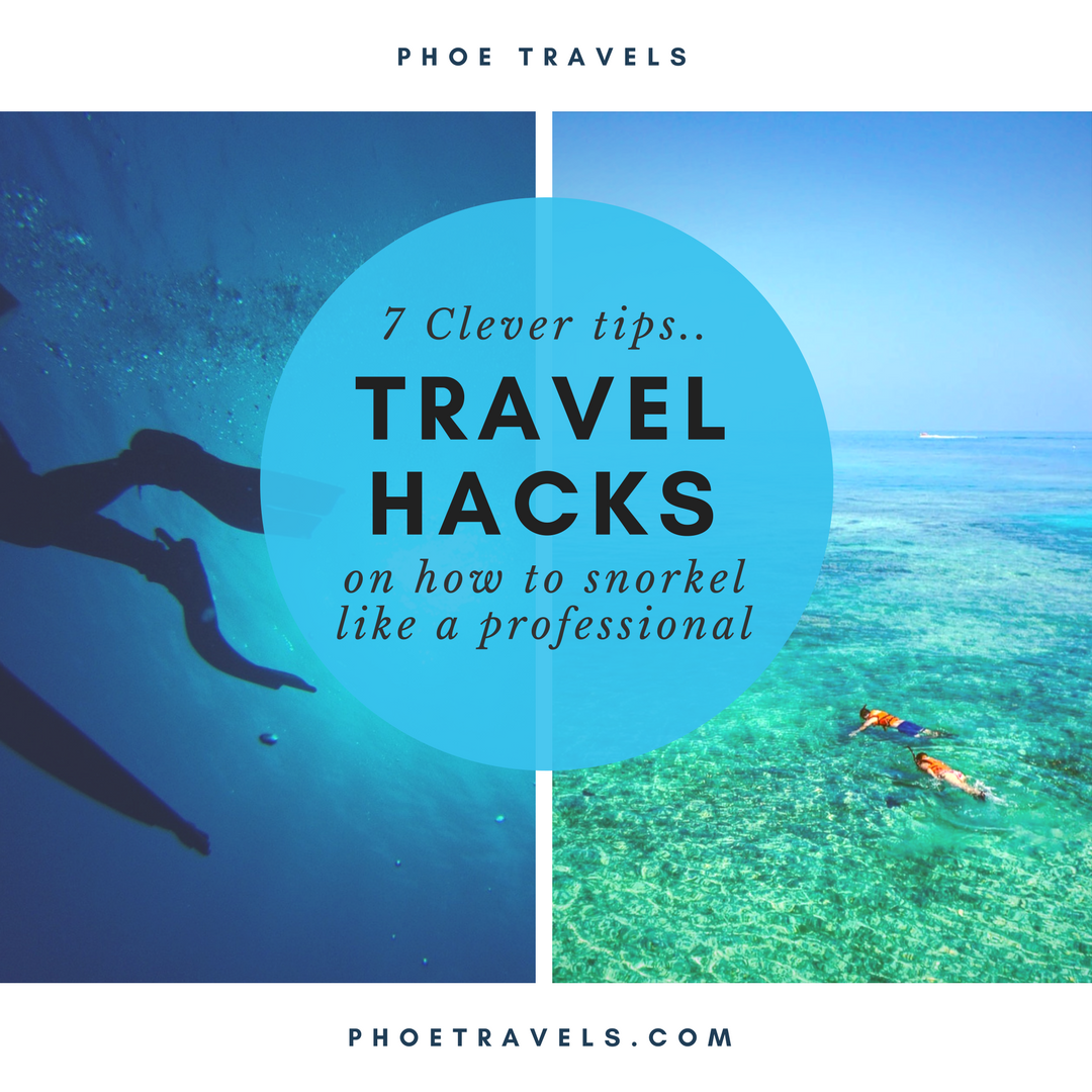 PhoeTravels.com: 7 Clever tips on how to snorkel like a professional